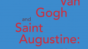 Etel Adnan – Van Gogh and Saint Augustine: Parallels and Affinities