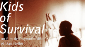 Projection gratuite / Kids Of Survival, de D. Goldfine & D. Geller